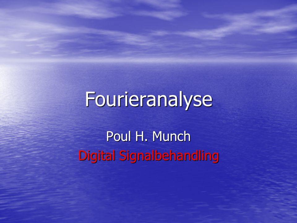 Poul H. Munch Digital Signalbehandling
