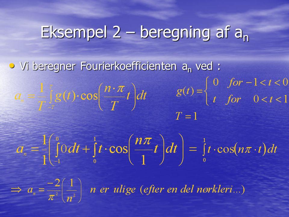 Eksempel 2 – beregning af an