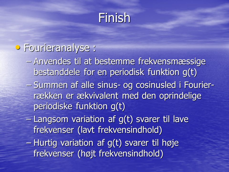 Finish Fourieranalyse :