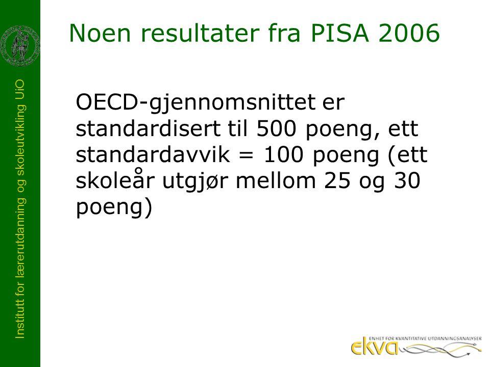Noen resultater fra PISA 2006