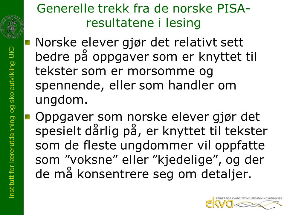 Generelle trekk fra de norske PISA-resultatene i lesing