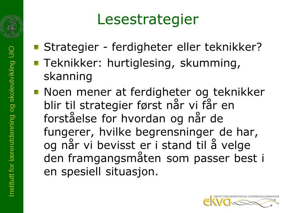 Lesestrategier Strategier - ferdigheter eller teknikker