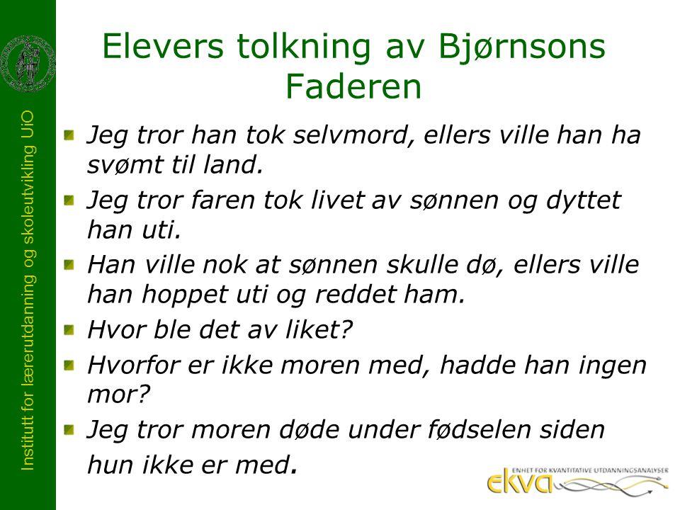 Elevers tolkning av Bjørnsons Faderen