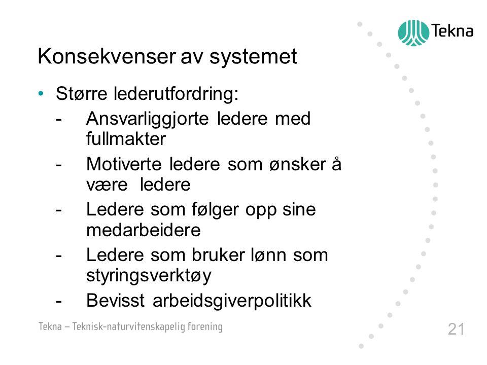 Konsekvenser av systemet