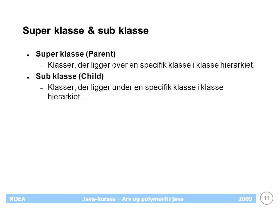 Super klasse & sub klasse