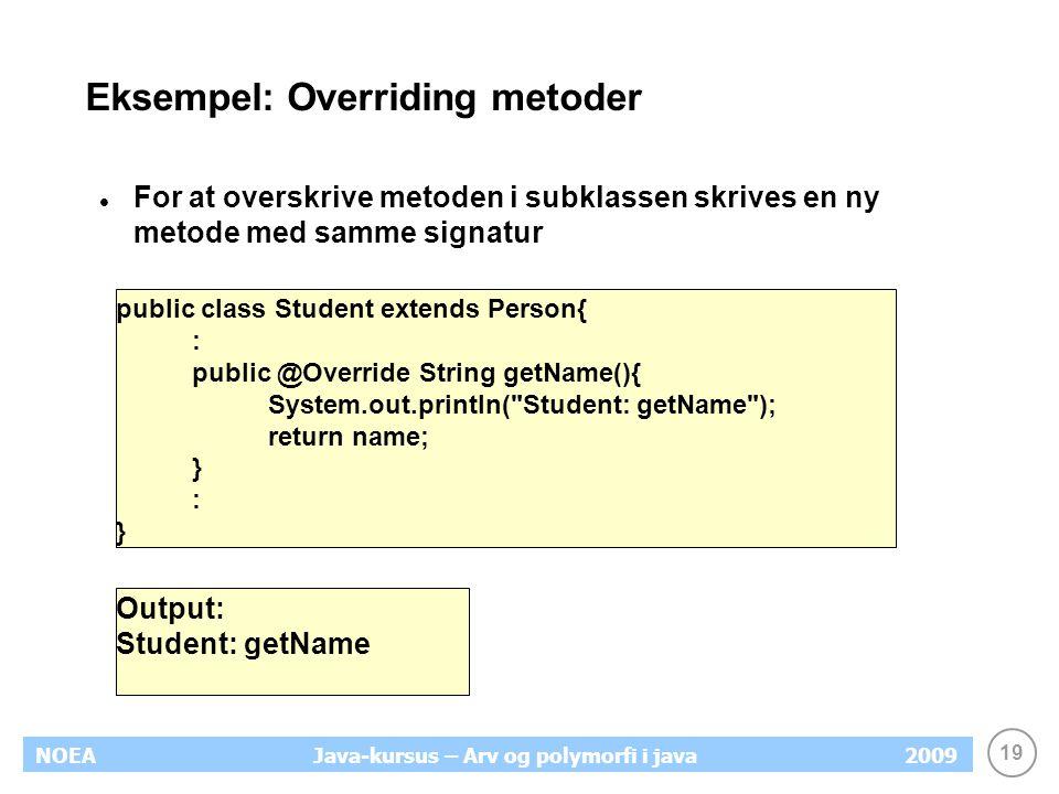 Eksempel: Overriding metoder