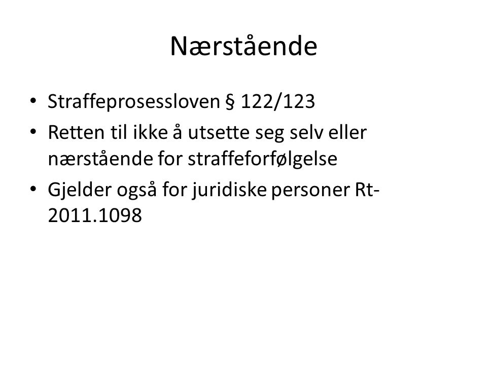 Nærstående Straffeprosessloven § 122/123