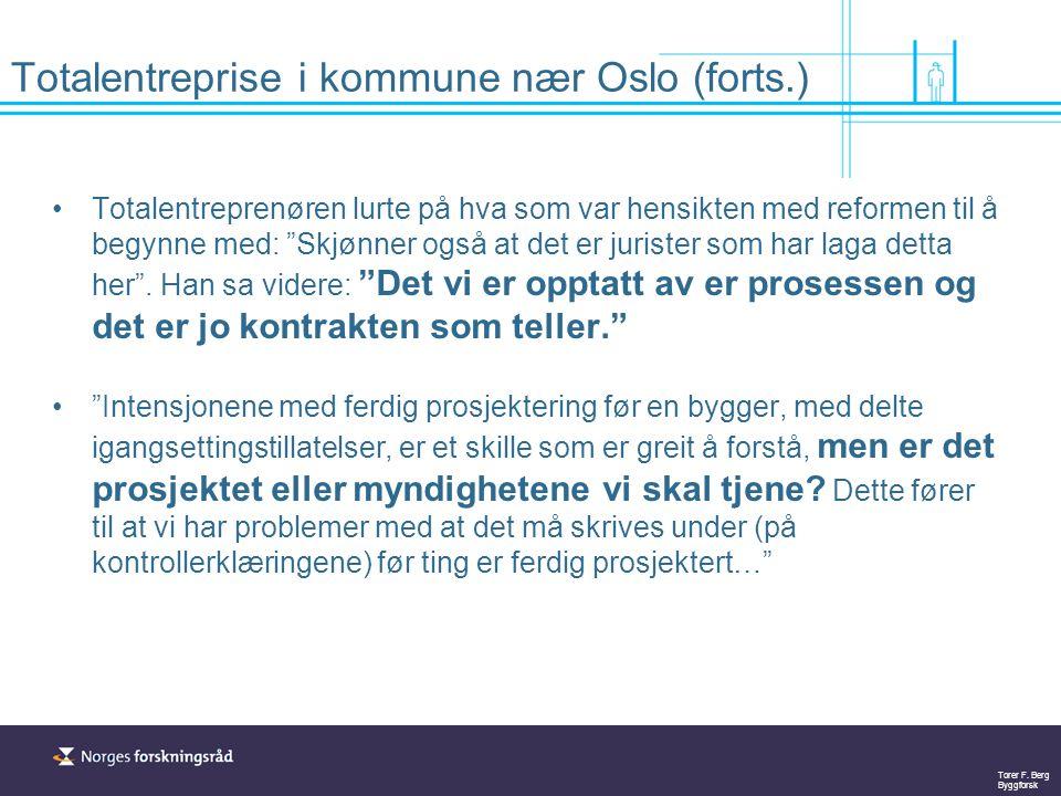 Totalentreprise i kommune nær Oslo (forts.)