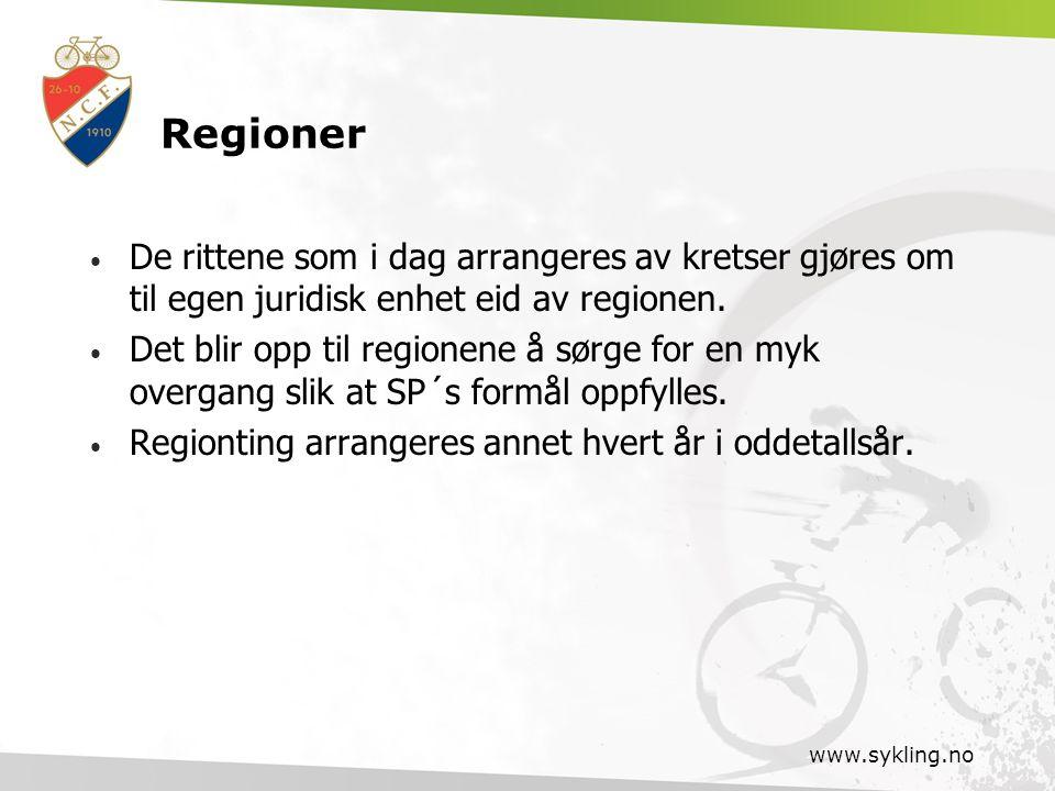 Regioner De rittene som i dag arrangeres av kretser gjøres om til egen juridisk enhet eid av regionen.