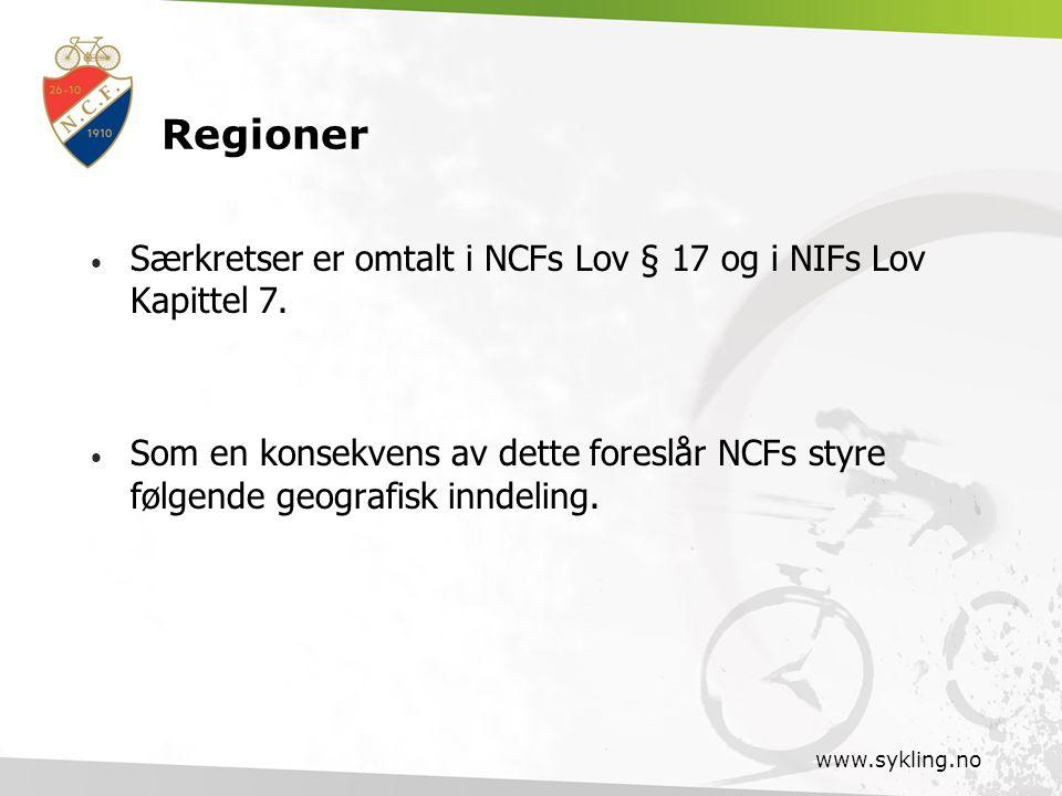 Regioner Særkretser er omtalt i NCFs Lov § 17 og i NIFs Lov Kapittel 7.