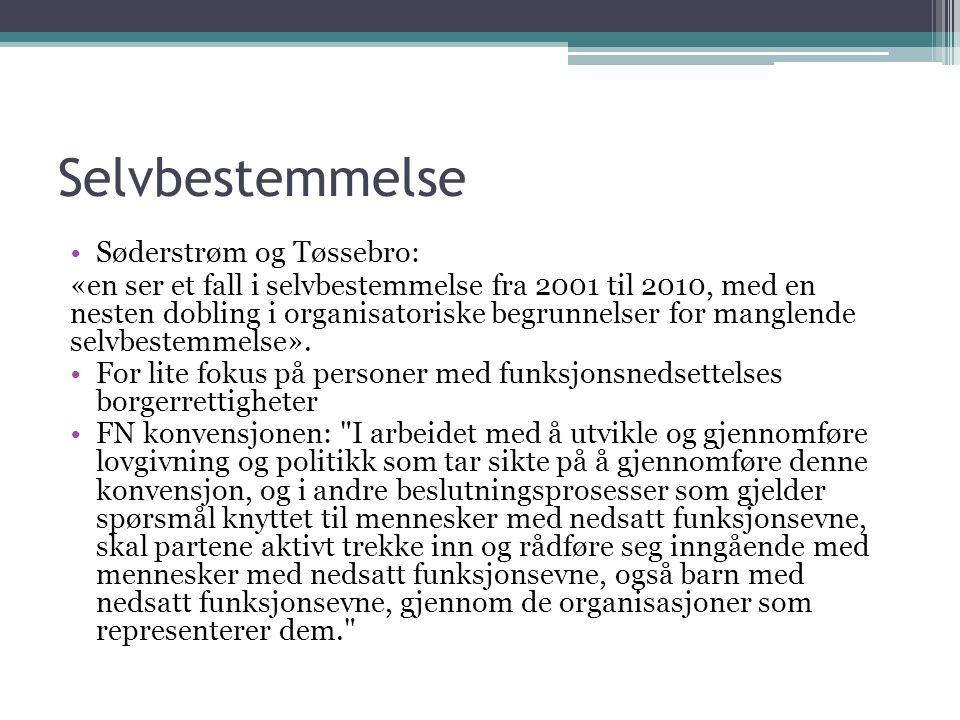Selvbestemmelse Søderstrøm og Tøssebro: