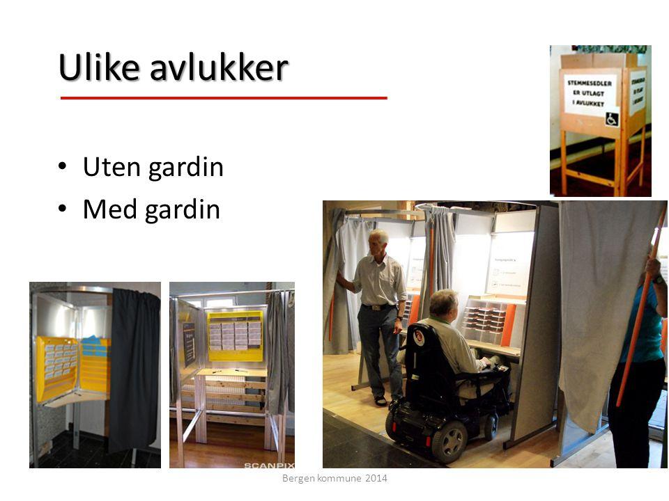 Ulike avlukker Uten gardin Med gardin Bergen kommune 2014