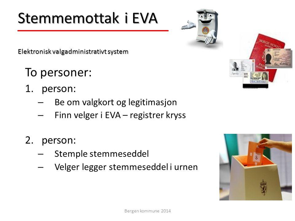 Stemmemottak i EVA Elektronisk valgadministrativt system