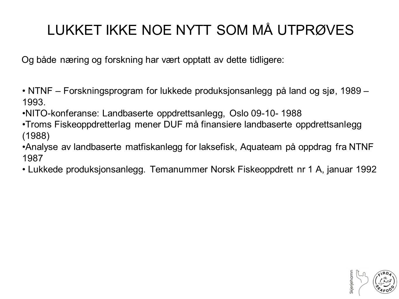 LUKKET IKKE NOE NYTT SOM MÅ UTPRØVES