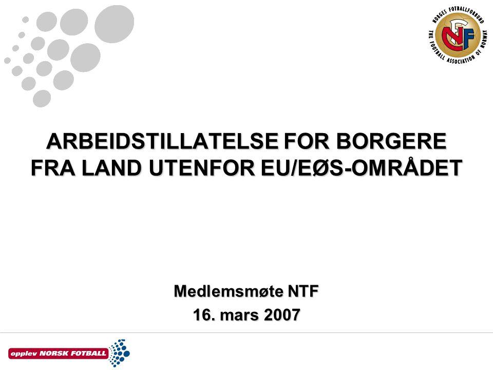 ARBEIDSTILLATELSE FOR BORGERE FRA LAND UTENFOR EU/EØS-OMRÅDET