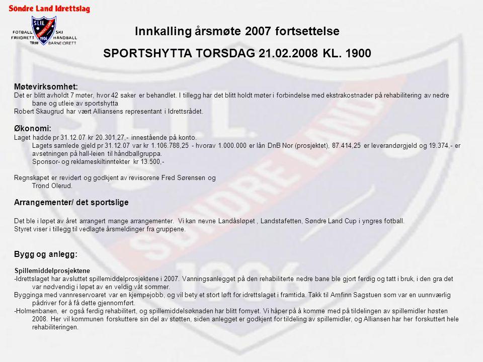 Innkalling årsmøte 2007 fortsettelse