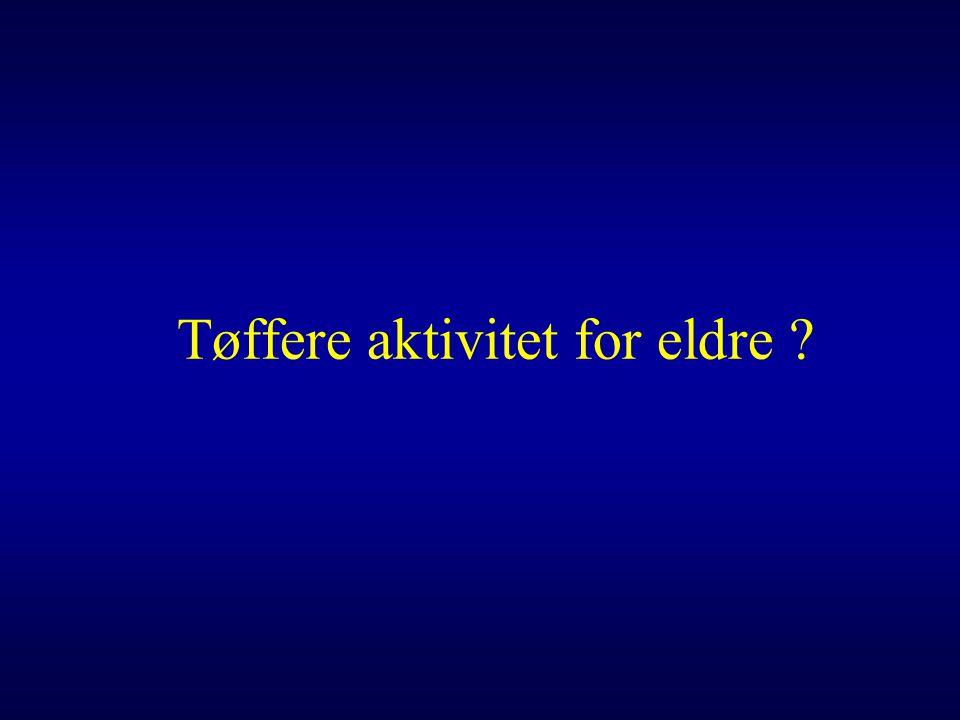 Tøffere aktivitet for eldre
