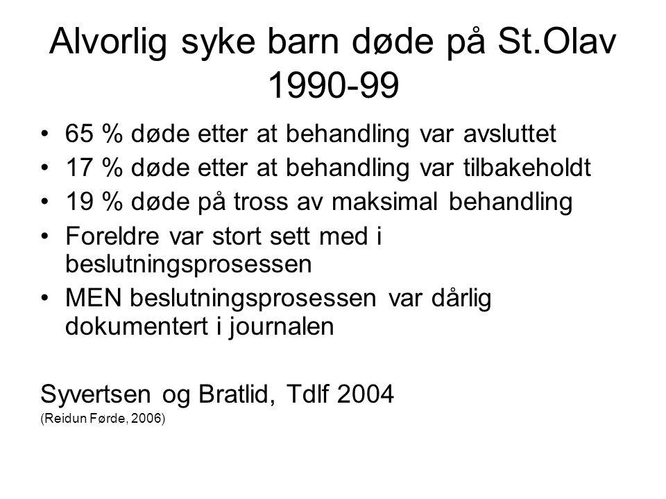 Alvorlig syke barn døde på St.Olav 1990-99