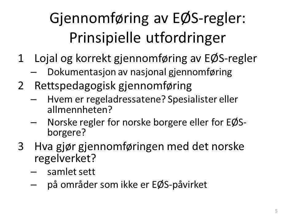 Gjennomføring av EØS-regler: Prinsipielle utfordringer