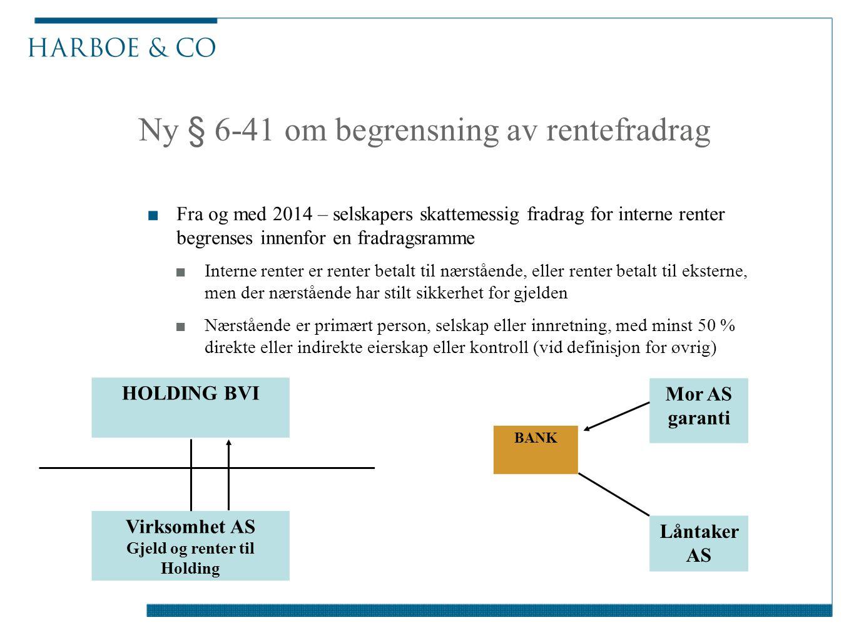 Ny § 6-41 om begrensning av rentefradrag