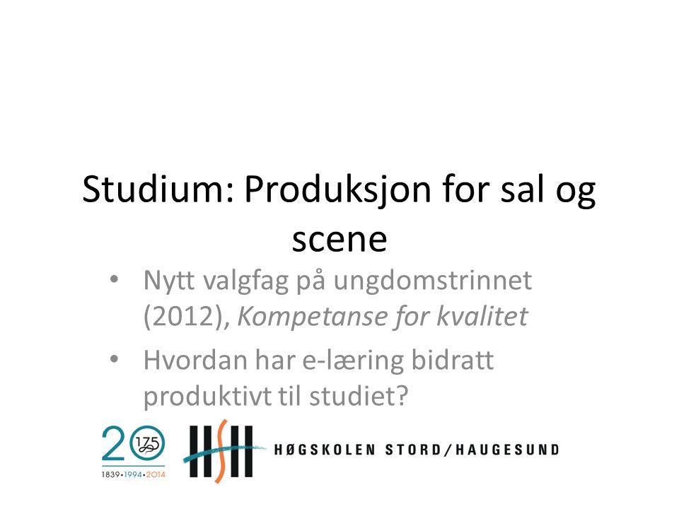Studium: Produksjon for sal og scene