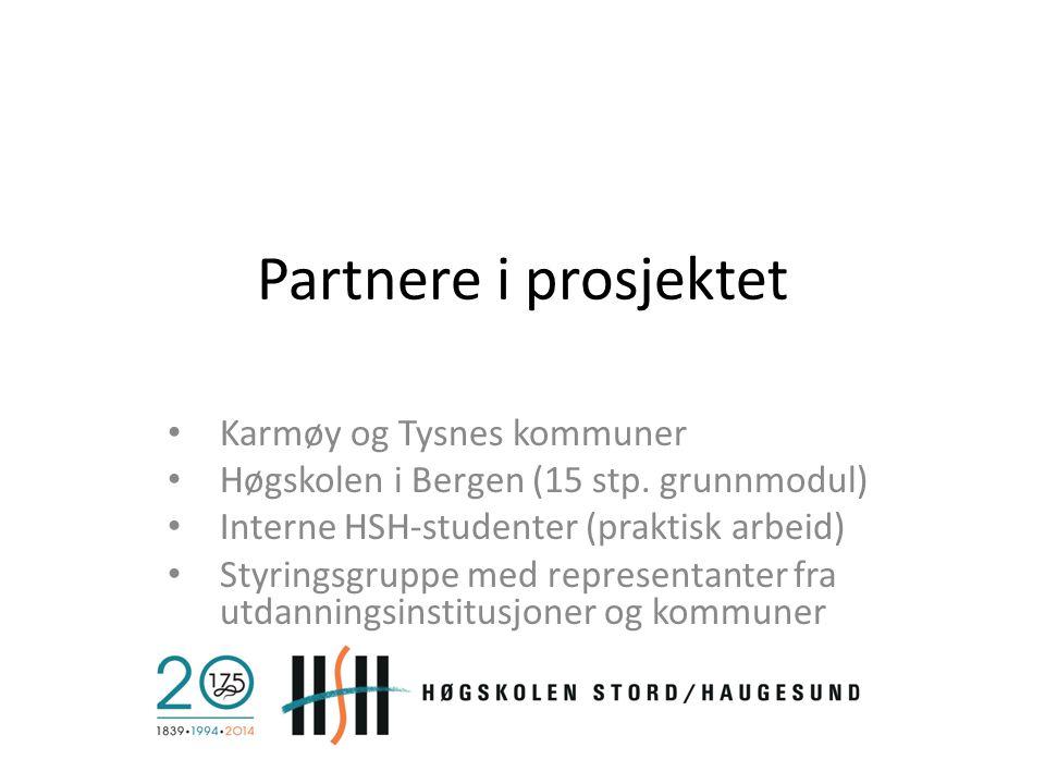 Partnere i prosjektet Karmøy og Tysnes kommuner