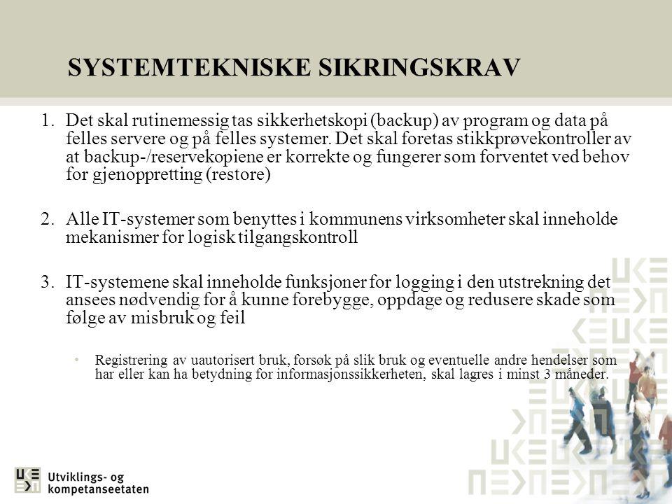 SYSTEMTEKNISKE SIKRINGSKRAV