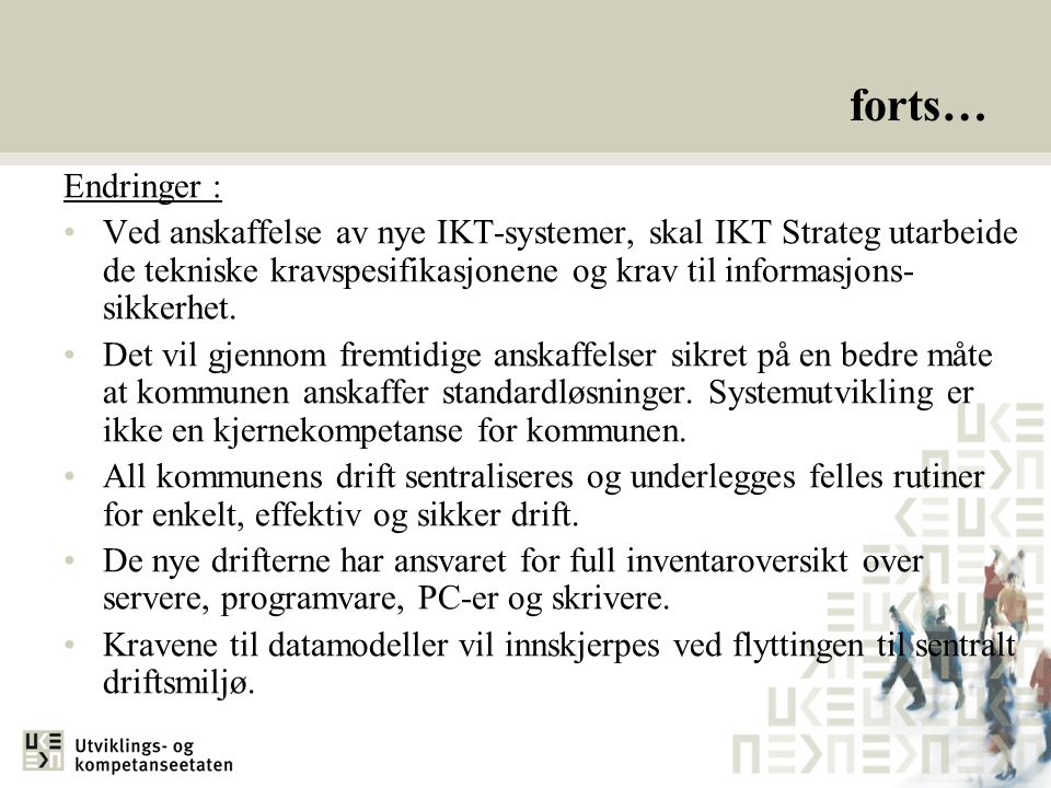 forts… Endringer :