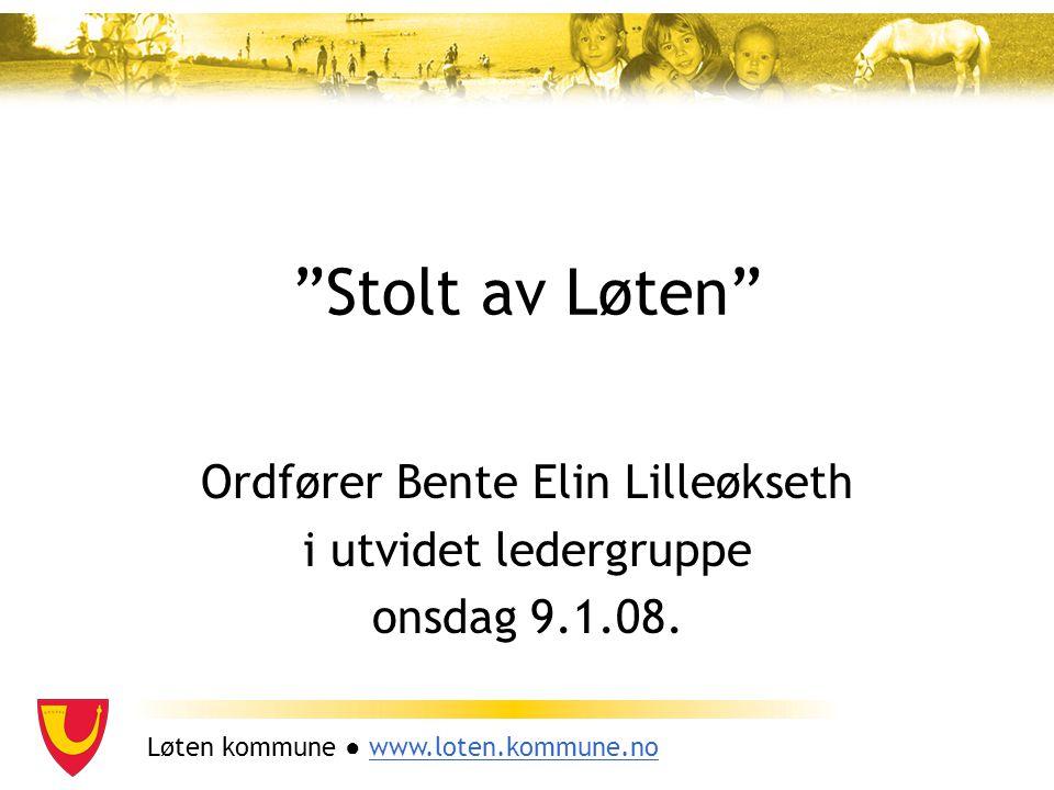 Ordfører Bente Elin Lilleøkseth i utvidet ledergruppe onsdag 9.1.08.