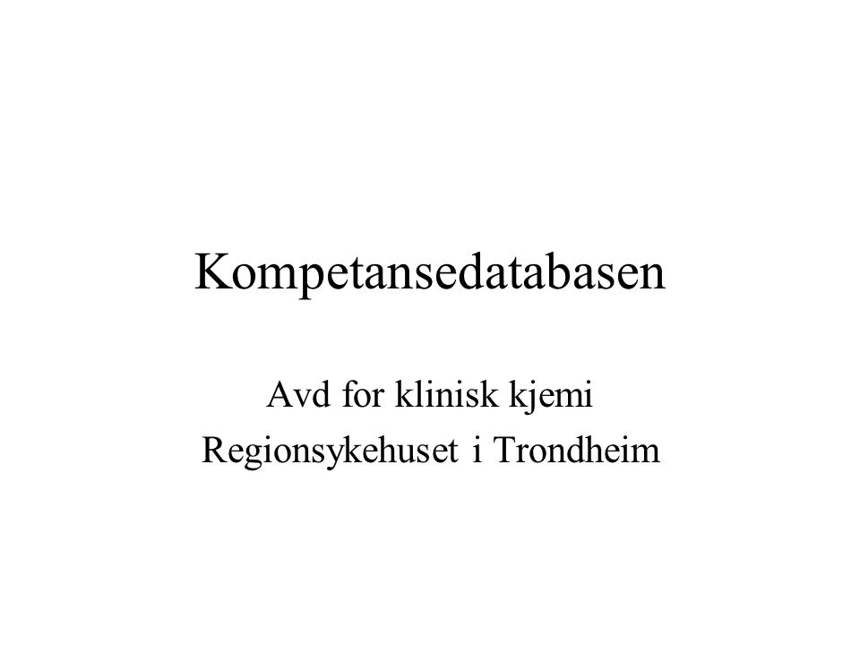Avd for klinisk kjemi Regionsykehuset i Trondheim