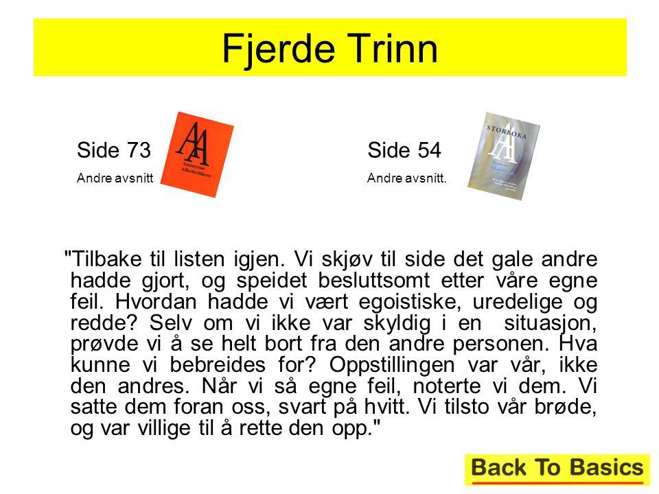 Fjerde Trinn Side 73. Andre avsnitt. Side 54. Andre avsnitt.