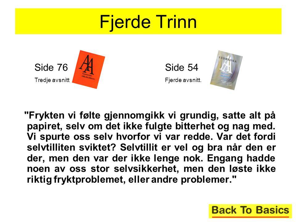 Fjerde Trinn Side 76. Tredje avsnitt. Side 54. Fjerde avsnitt.