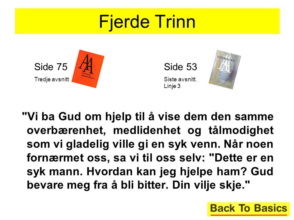 Fjerde Trinn Side 75. Tredje avsnitt. Side 53. Siste avsnitt. Linje 3.