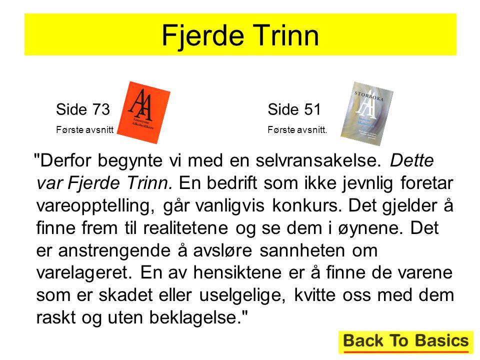 Fjerde Trinn Side 73. Første avsnitt. Side 51. Første avsnitt.