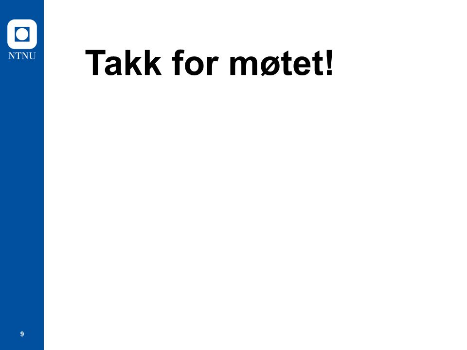 Takk for møtet!