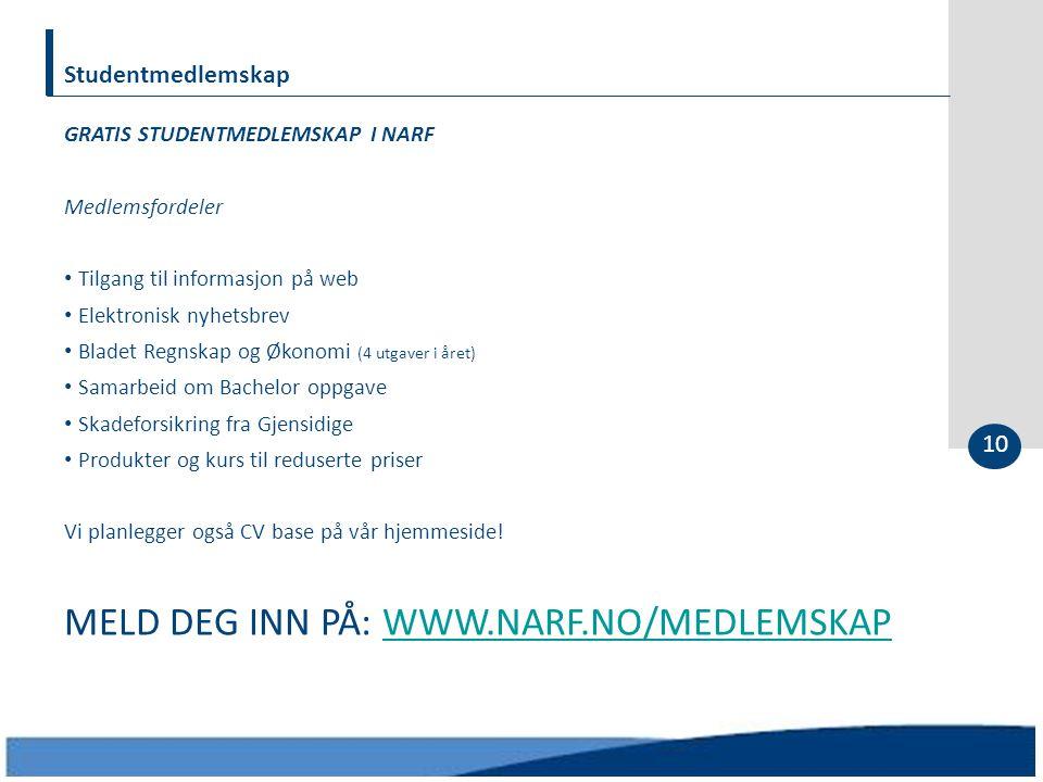 MELD DEG INN PÅ: WWW.NARF.NO/MEDLEMSKAP