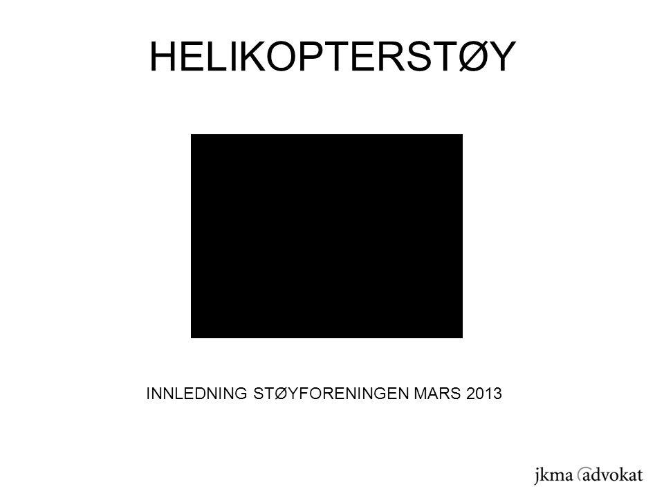 INNLEDNING STØYFORENINGEN MARS 2013