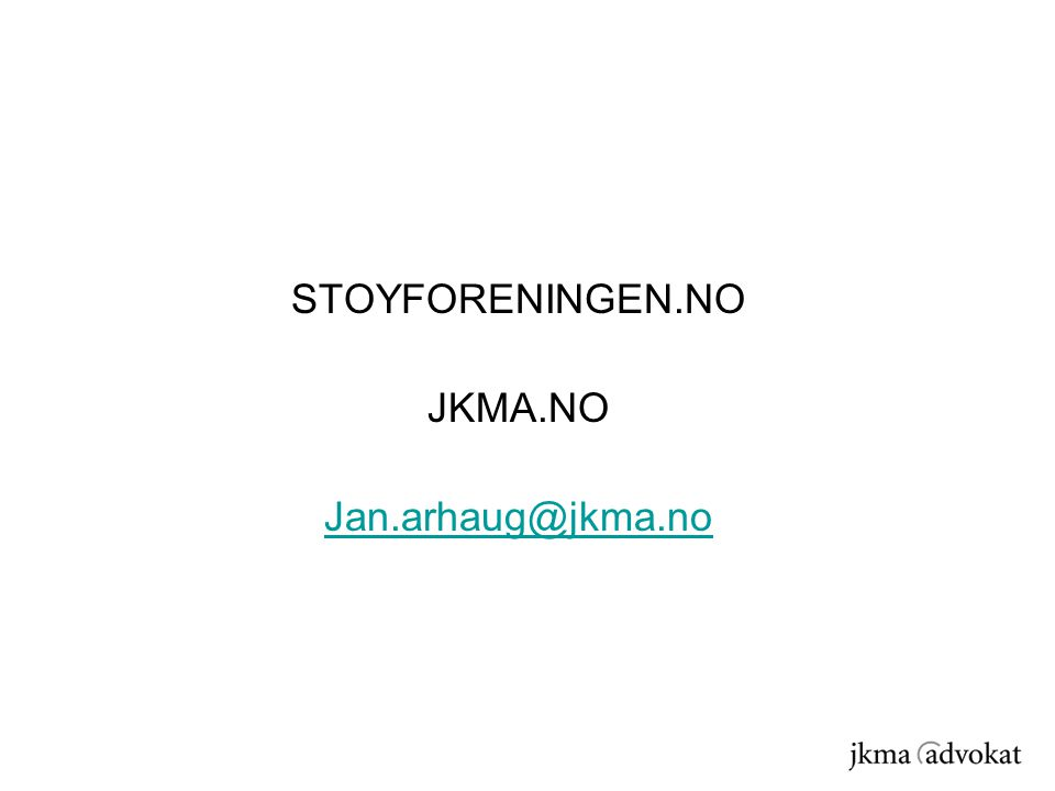 STOYFORENINGEN.NO JKMA.NO Jan.arhaug@jkma.no