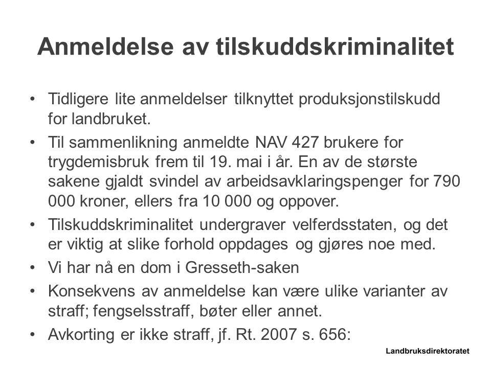Anmeldelse av tilskuddskriminalitet