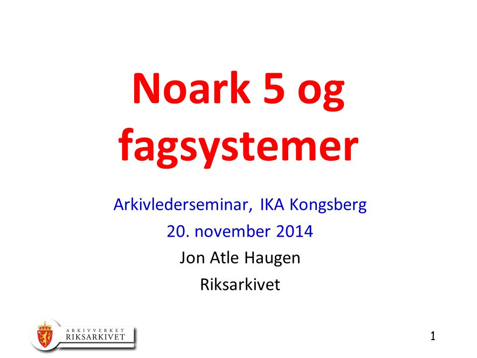 Arkivlederseminar, IKA Kongsberg