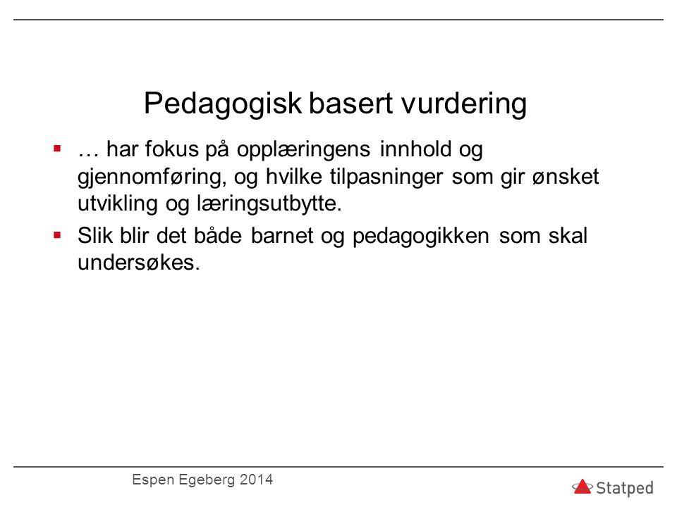 Pedagogisk basert vurdering