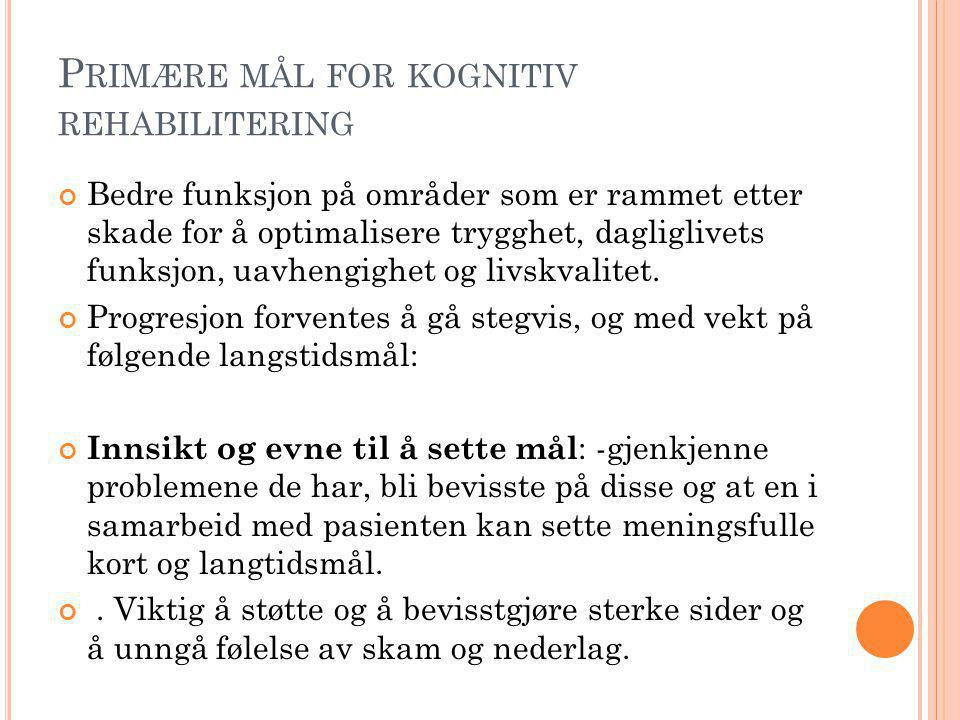 Primære mål for kognitiv rehabilitering