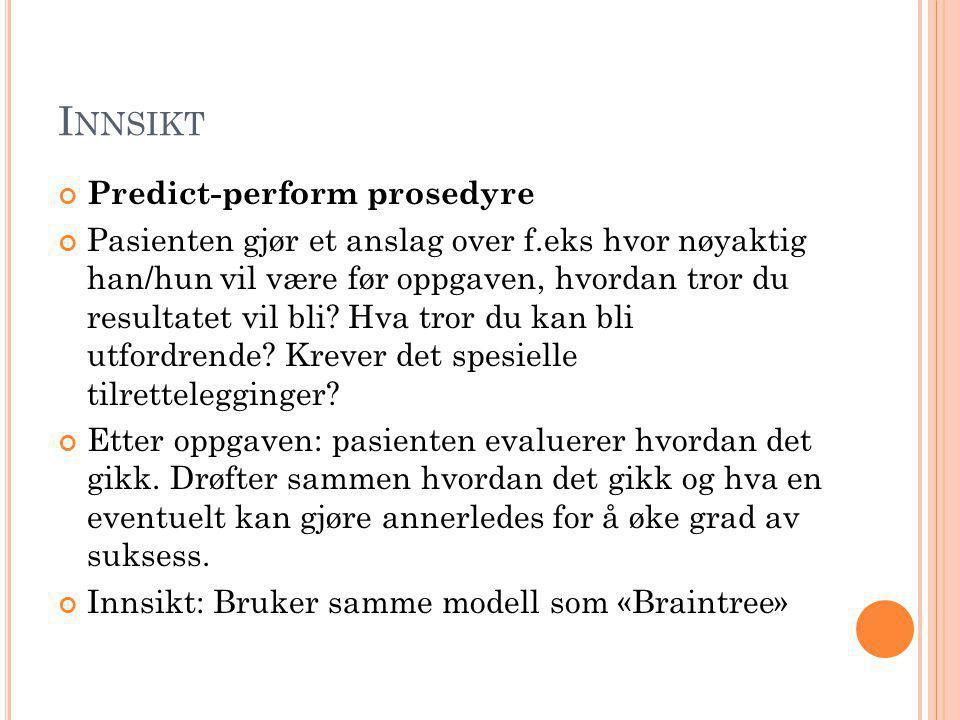 Innsikt Predict-perform prosedyre