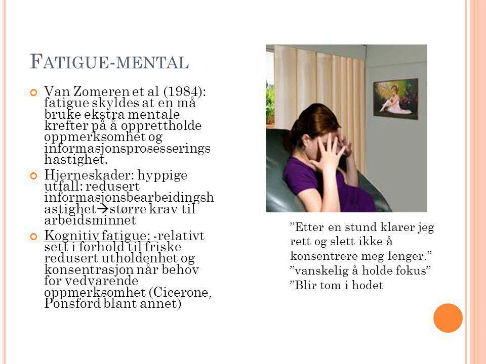 Fatigue-mental