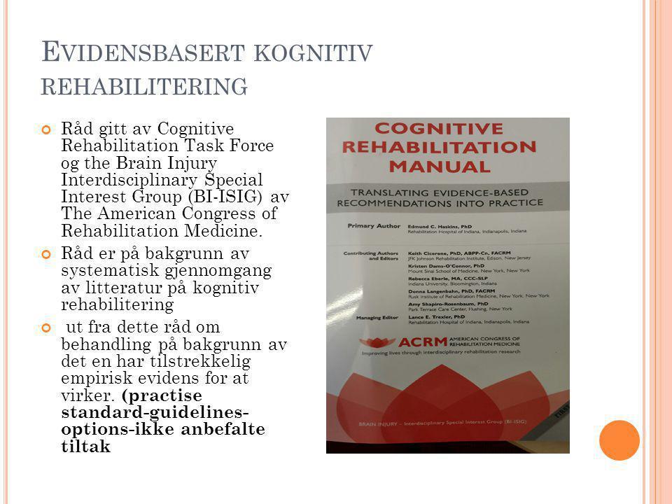 Evidensbasert kognitiv rehabilitering