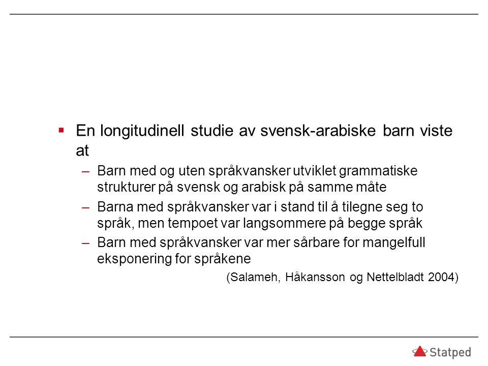 En longitudinell studie av svensk-arabiske barn viste at