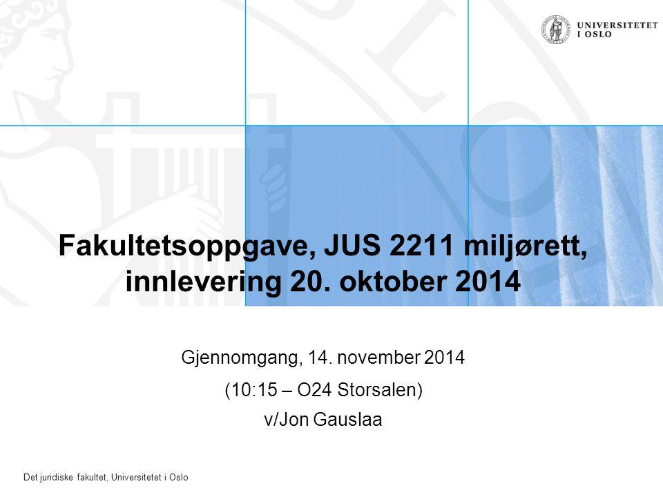 Fakultetsoppgave, JUS 2211 miljørett, innlevering 20. oktober 2014