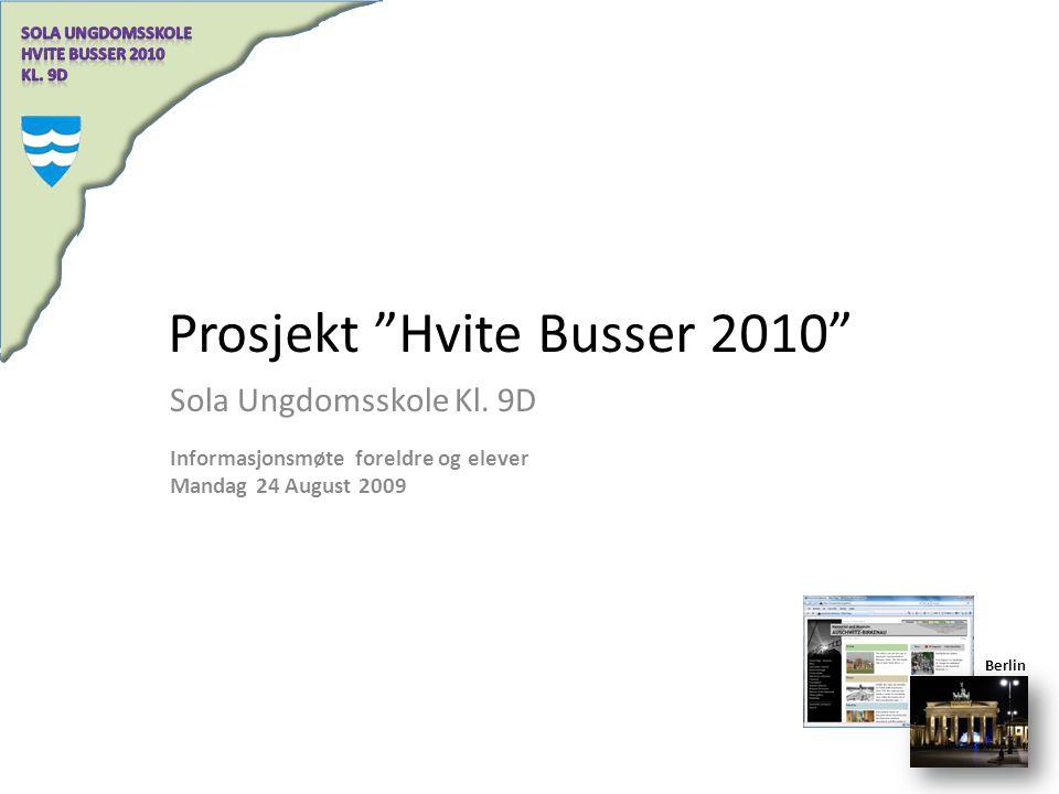 Prosjekt Hvite Busser 2010