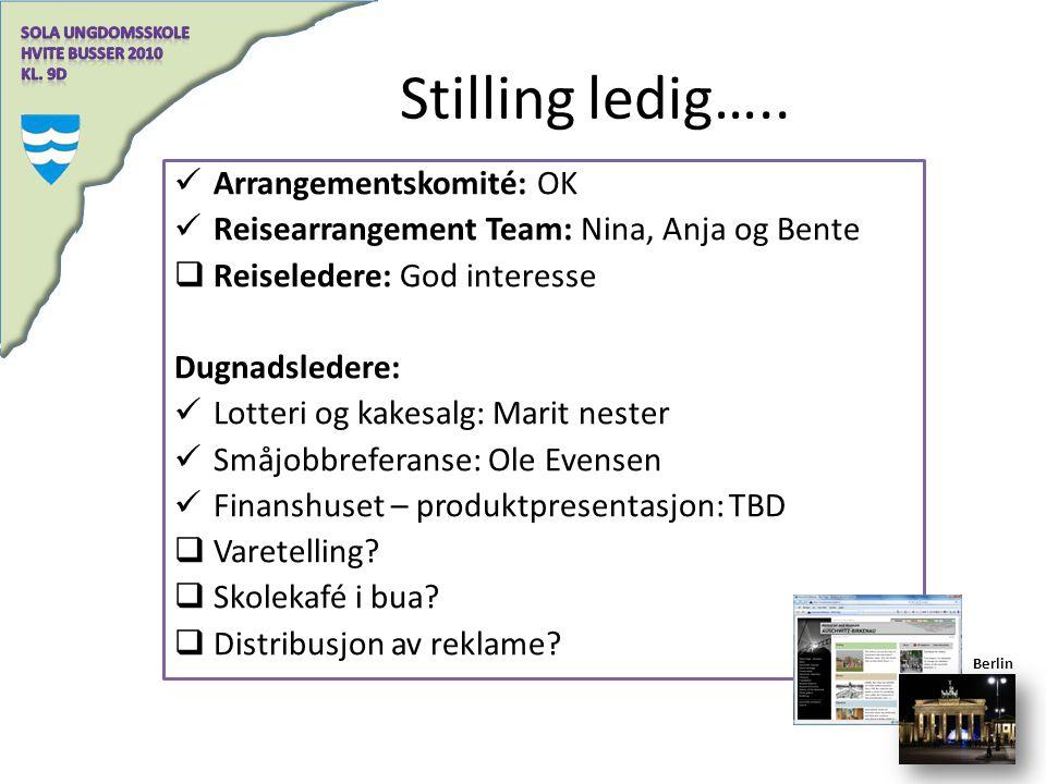 Stilling ledig….. Arrangementskomité: OK