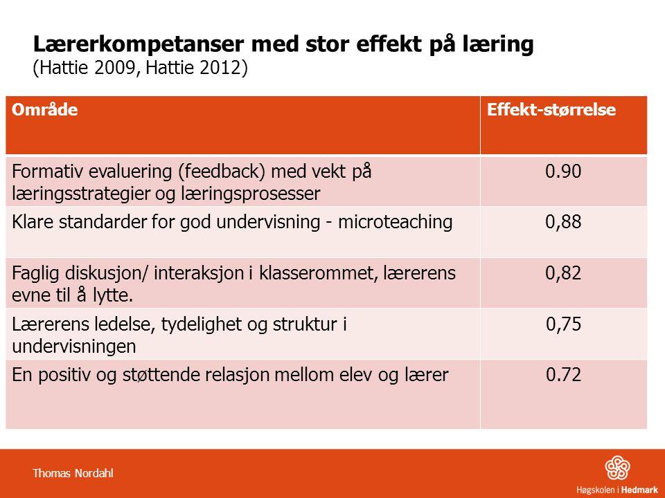 Lærerkompetanser med stor effekt på læring (Hattie 2009, Hattie 2012)